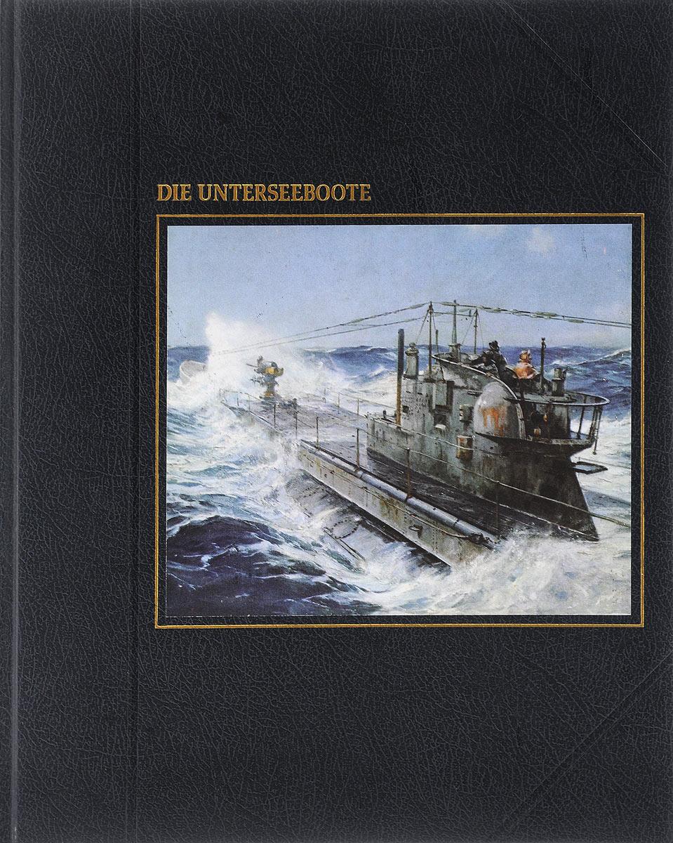 Die Unterseeboote