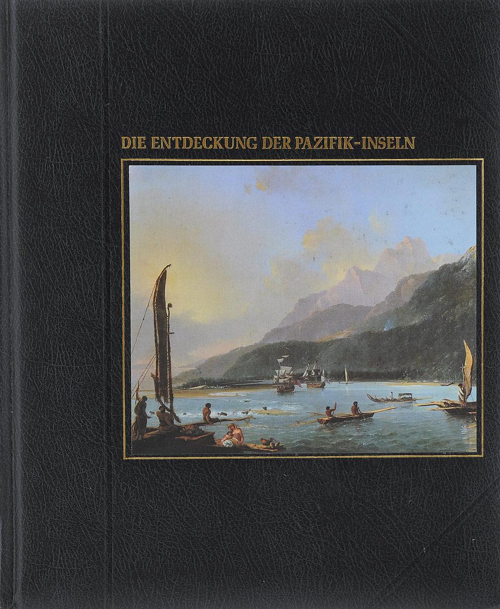 Die Entdeckung der Pazifik-Inseln