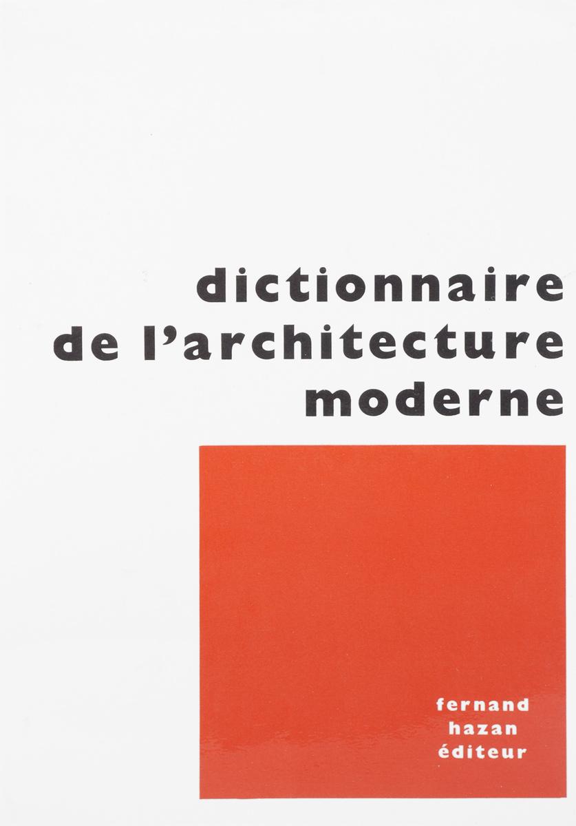 Dictionnaire de l'architecture moderne