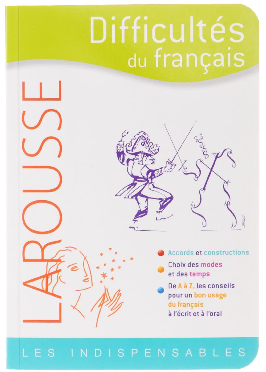 Difficultes du francais ( 9782035845610, 978-2-03-584561-0 )