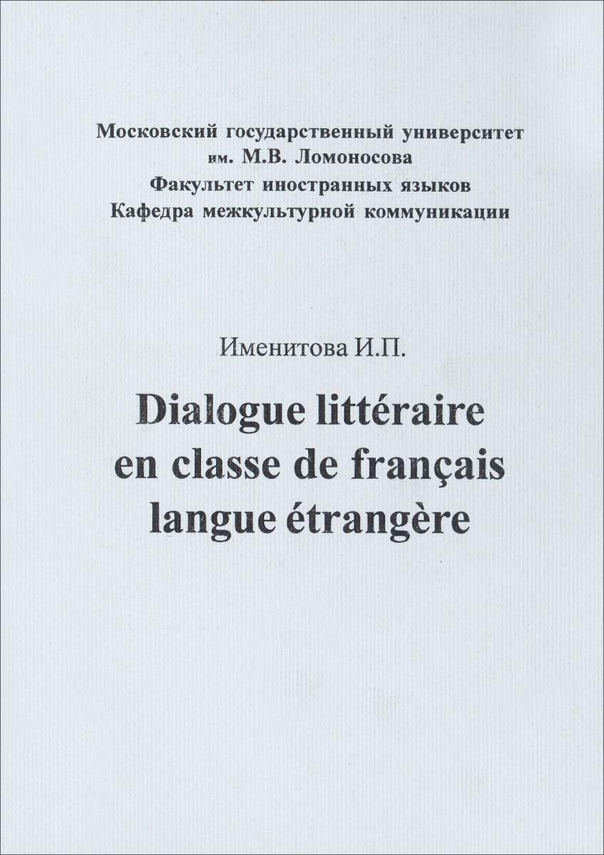 Dialogue litteraire en classe de francais langue etrangere