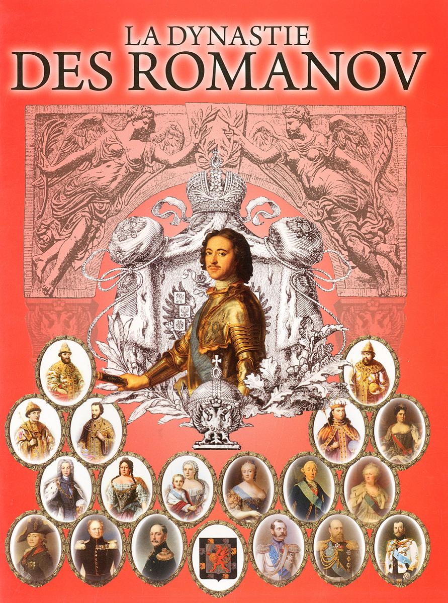La dynastie des Romanov ( 978-5-91535-035-8 )