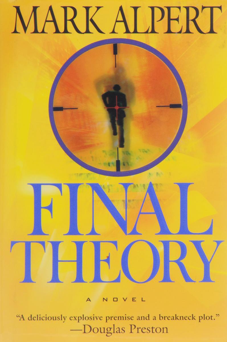 Final Theory: A Novel