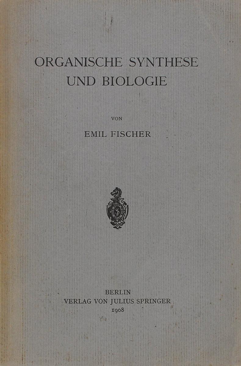 Organische Synthese und Biologie
