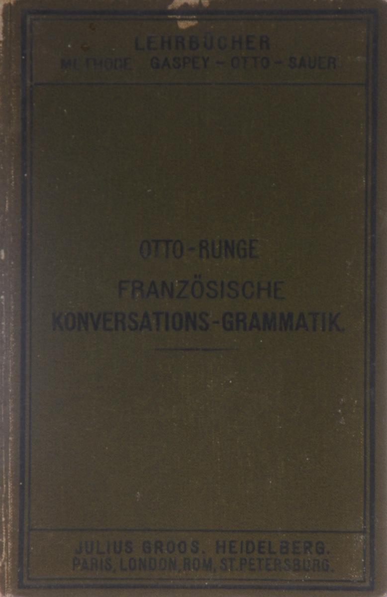 Franzosische Konversations-Grammatik Zum Schul- Und Privatunterricht
