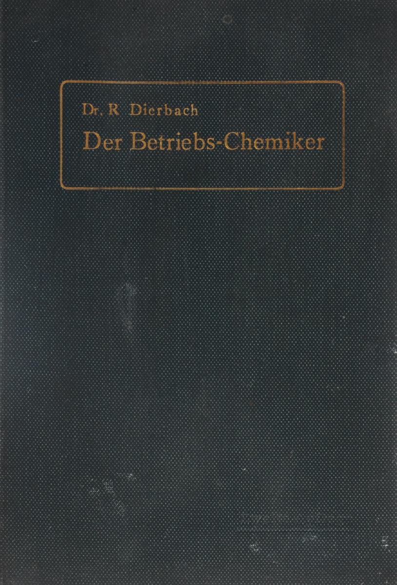 Der Betriebs-Chemiker