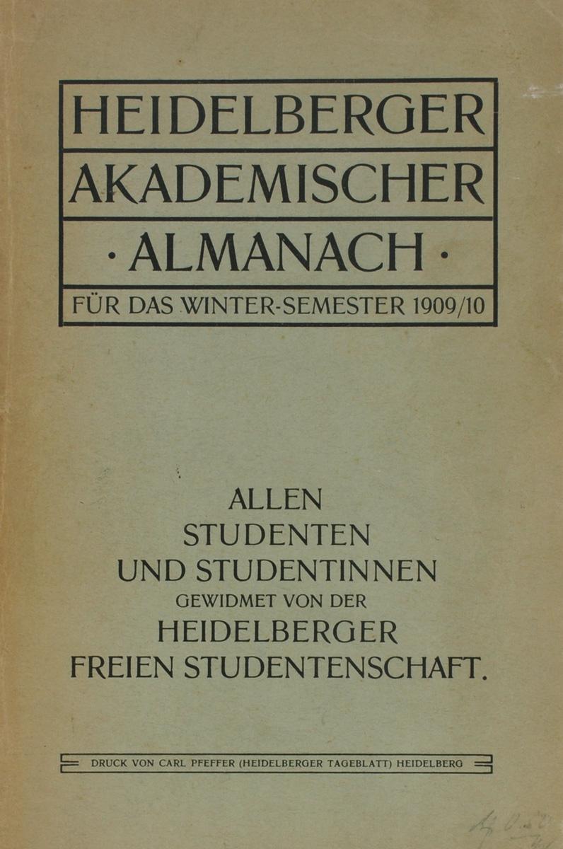 Heidelberger Akademischer Almanach fur das Winter-Semester 1909/10
