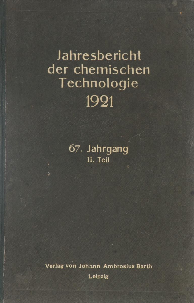 Jahresbericht der Chemischen Technologie: Fur das Jahr 1921: Jahrgang II. Teil