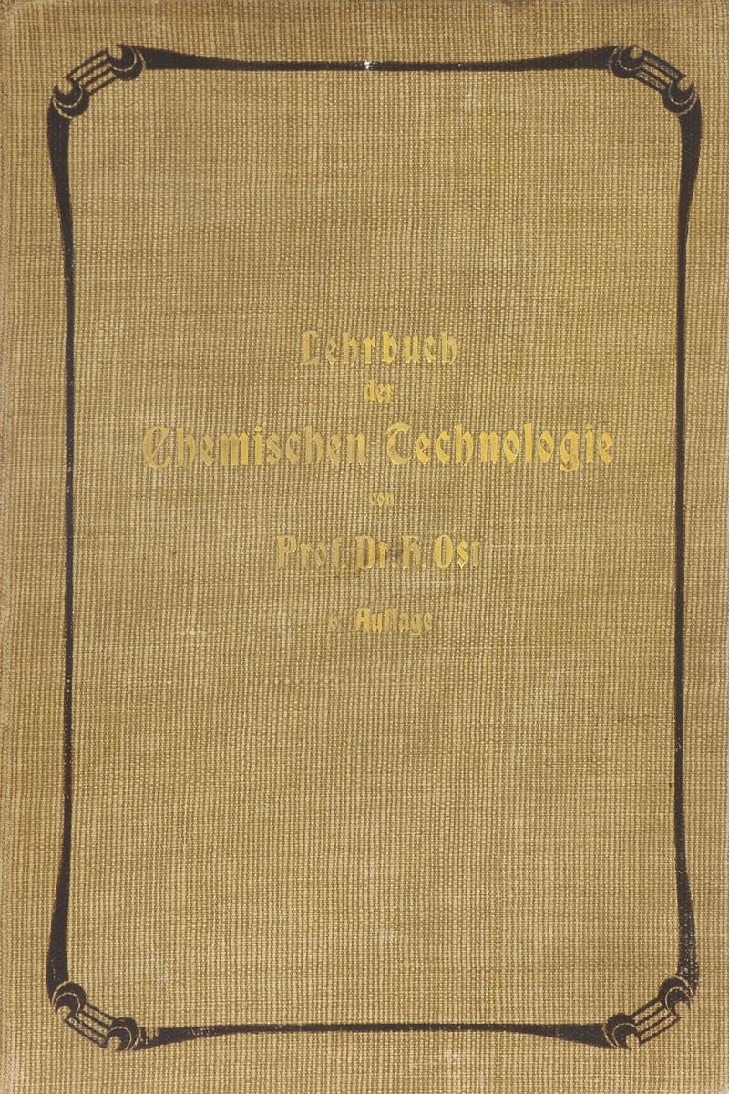 Lehrbuch der Chemischen Technologie