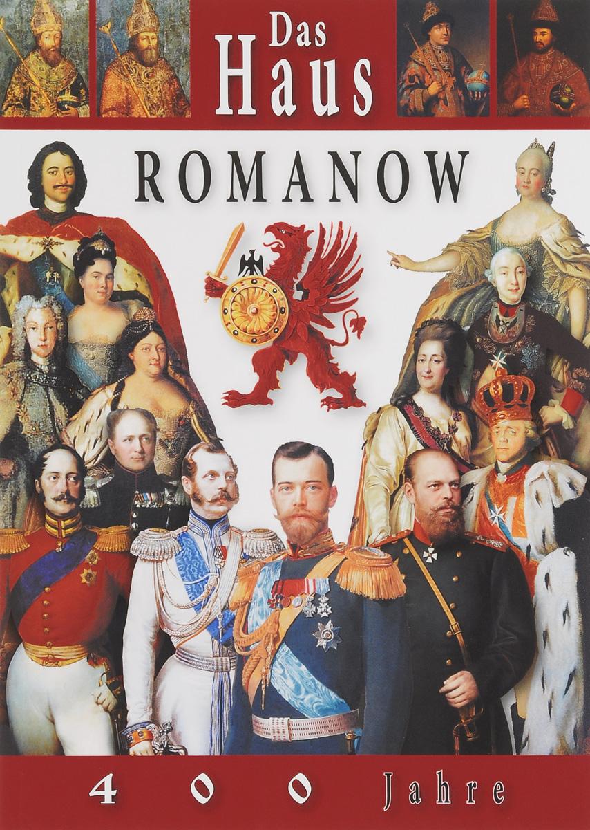 Das haus Romanow: 400 jahre ( 978-5-905985-26-3 )