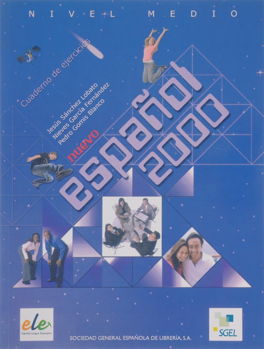 Nuevo Espanol 2000 Medio Cuaderno de ejercicios