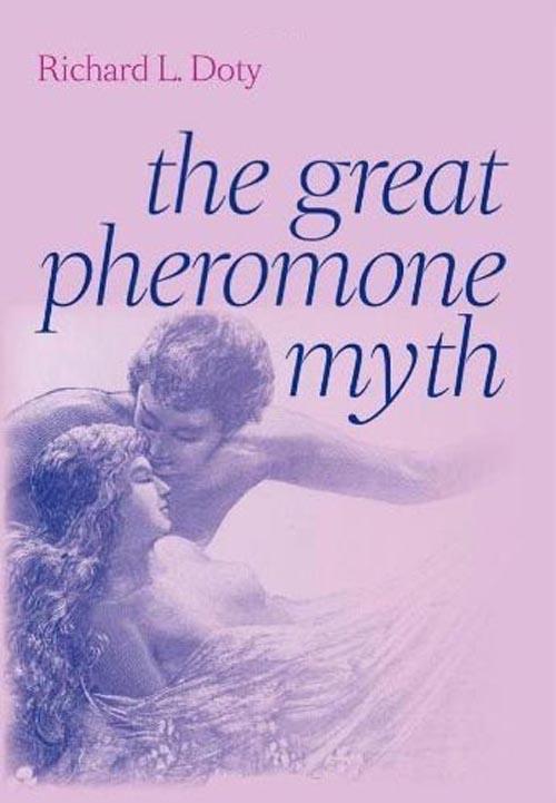The Great Pheromone Myth