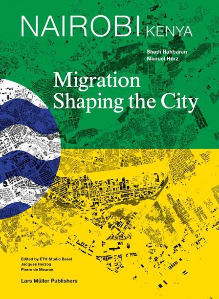 Nairobi: Migration Shaping the City