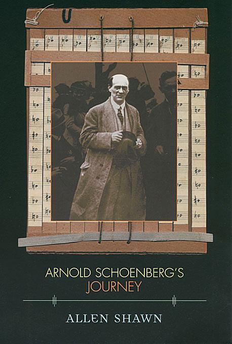 Arnold Schoenberg?s Journey