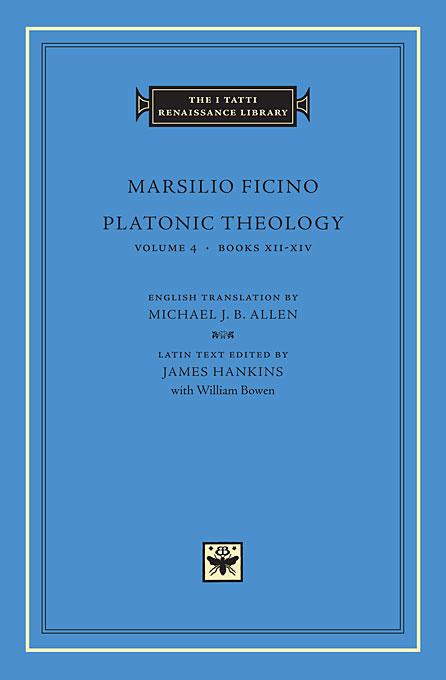 Platonic Theology Volume 4 Books XII–XIV