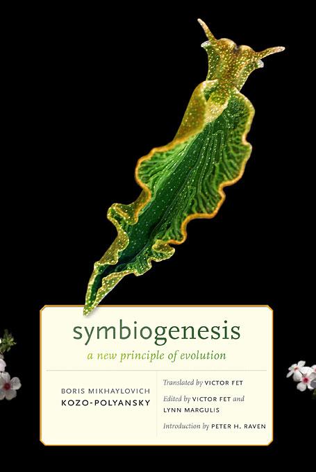 Symbiogenesis – A New Principle of Evolution