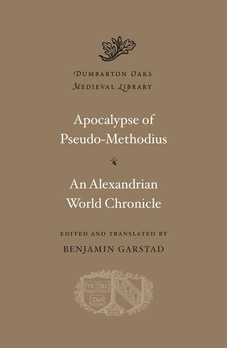 Apocalypse of Pseudo-Methodius: An Alexandrian World Chronicle