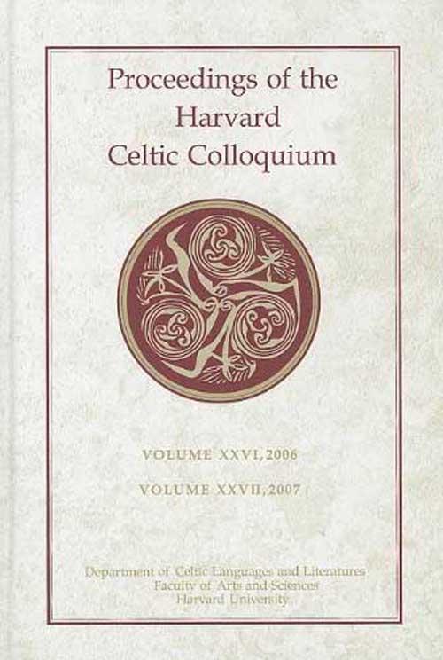 Proceedings of the Harvard Celtic Colloquium,V26, 2006