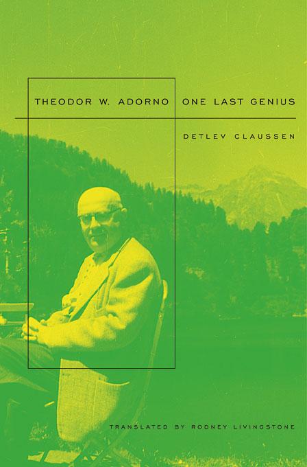 Theodor W. Adorno – One Last Genius
