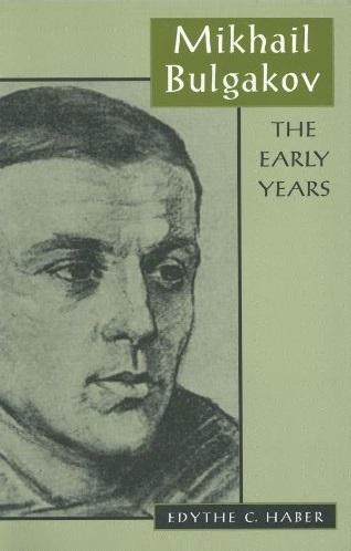 Mikhail Bulgakov – The Early Years