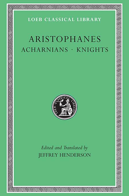 Acharnians, Knights, L178 V I (Trans. Henderson) (Greek)
