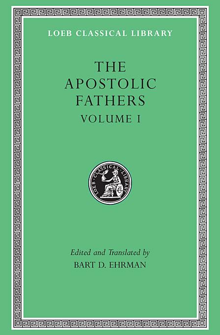 The Apostolic Fathers: Volume 1