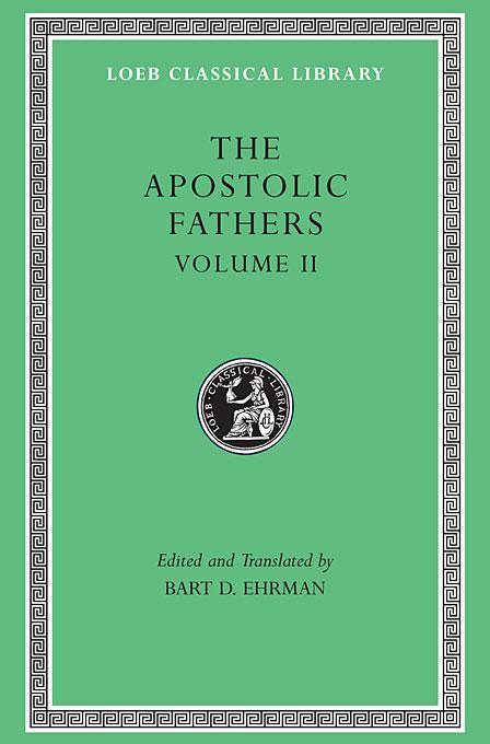 The Apostolic Fathers: Volume 2