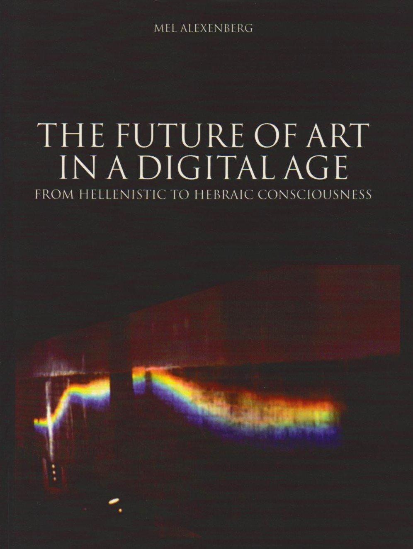 Future of Art in a Digital Age