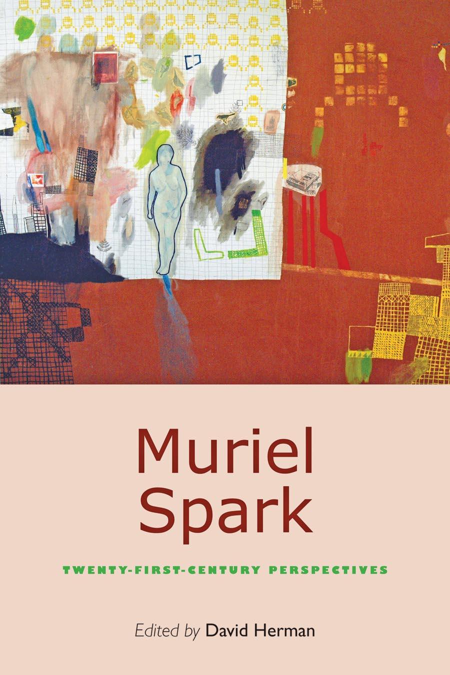 Muriel Spark – Twenty–First–Century Perspectives