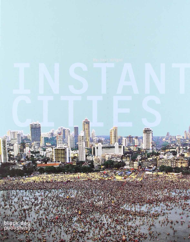 Instant Cities