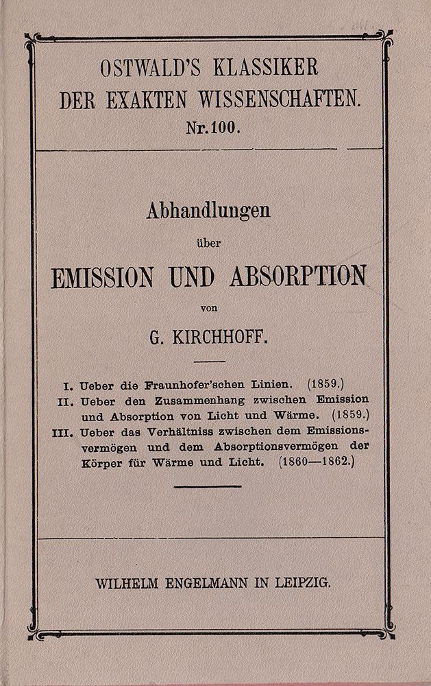 Abhandlungen ueber Emission und Absorption