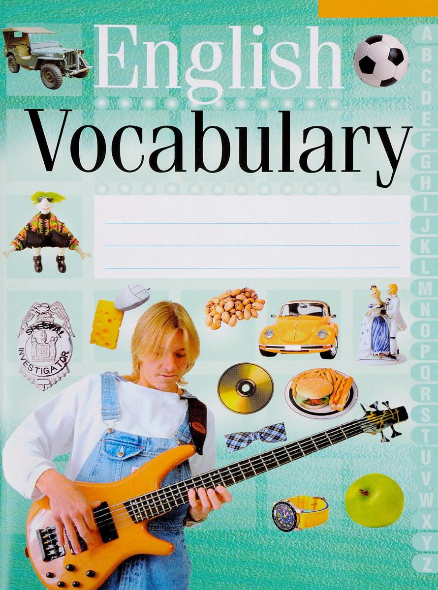 English Vocabulary. Английский язык. Тетрадь-словарик (зеленый)