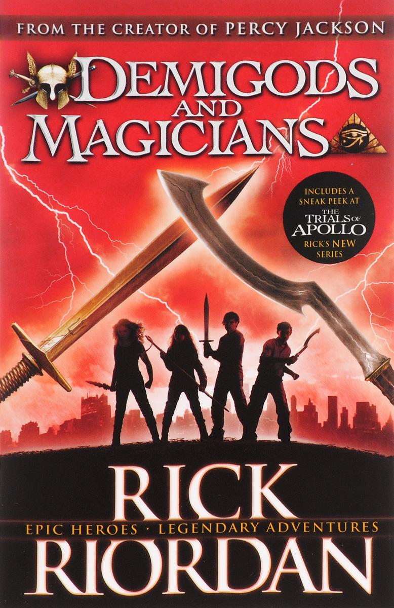 Demigods and Magicians