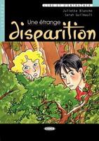 Обложка книги Une Etrange Disparition