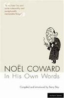На картинке NoA«l Coward In His Own Words (Methuen Drama)