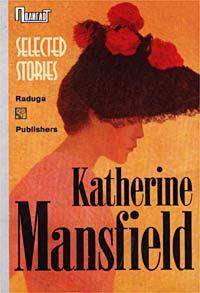 Katherine Mansfield. Selected Stories