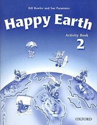 Happy Earth 2. Activity Book