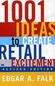 1001 Ideas to Create Retail Excitement