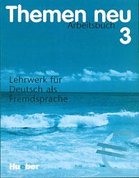 Themen Neu 3. Arbeitsbuch