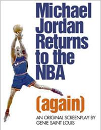 Michael Jordan Returns to NBA (Again)