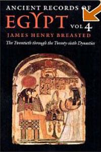 Ancient Records of Egypt: The Twentieth Through the Twenty-Sixth Dynasties, Vol. 4