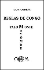 Reglas de Congo/ Palo Monte Mayombe