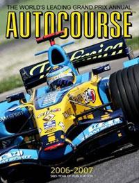 Autocourse 2006-2007: The World's Leading Grand Prix Annual