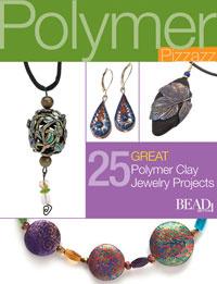 Polymer Pizzazz: 27 Great Polymer Clay Jewelry Pro