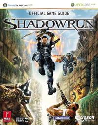 Shadowrun: Prima Official Game Guide (Prima Official Game Guides) (Prima Official Game Guides)