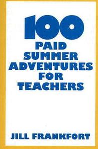 100 Paid Summer Adventures for Teachers
