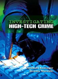 Investigating High-Tech Crime