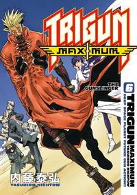 Trigun Maximum: Volume 6: The Gunslinger