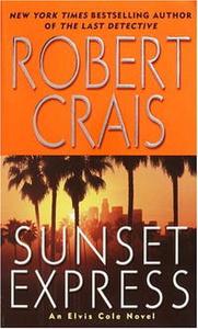 Sunset Express: An Elvis Cole Novel (Elvis Cole Novels (Paperback))