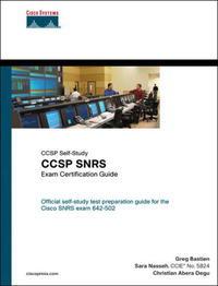 CCSP SNRS Exam Certification Guide (CCSP Self-Study) (Exam Certification Guide)